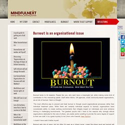 Burnout is an organisational issue