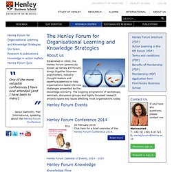 The Henley Knowledge Management Forum | Centres of Excellence | Henley Business School - University of Reading