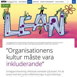 """""""Organisationens kultur måste vara inkluderande"""""""