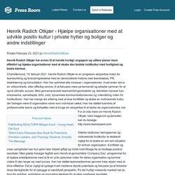 Henrik Radich Otkjær - Hjælpe organisationer med at udvikle positiv kultur i private hytter og boliger og andre indstillinger