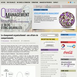 Le changement organisationnel : une affaire de comportements