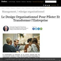 Le Design Organisationnel Pour Piloter Et Transformer l'Entreprise