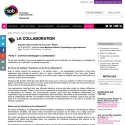 La collaboration - SPB Psychologie organisationnelle - Voir plus loin