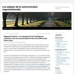 Rapport de lecture : Le management de l'intelligence collective, vers une nouvelle gouvernance (2e édition) par Olivier Zara.