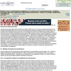Relation entre la participation budgétaire et la performance organisationnelle :validation empirique dans des entreprises industrielles tunisiennes à travers la variable modératrice compétitivité. - Ben BENA