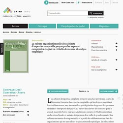 La culture organisationnelle des cabinets d'expertise comptable perçue par les experts-comptables stagiaires: échelle de mesure et analyse empirique