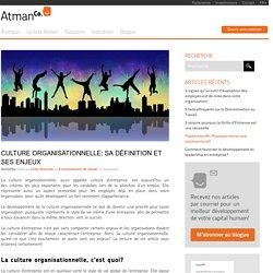 Culture organisationnelle: Sa définition et ses enjeux