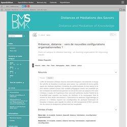 Présence, distance: vers de nouvelles configurations organisationnelles?