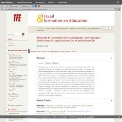 Moments de coopération entre enseignants: entre logiques institutionnelle, organisationnelles et professionnelles