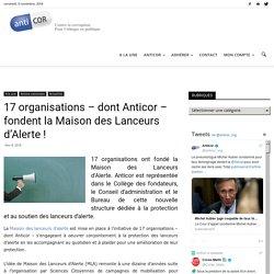 17 organisations – dont Anticor – fondent la Maison des Lanceurs d'Alerte !