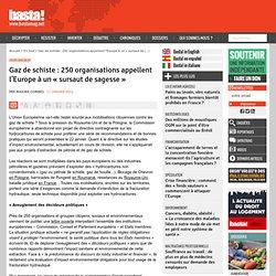 Gaz de schiste : 250 organisations appellent l'Europe à un « sursaut de sagesse »