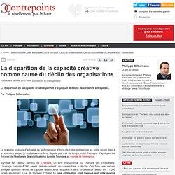 Disparition de la capacité créative et déclin des organisations