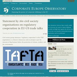 Statement by 160 civil society organisations on regulatory cooperation in EU-US trade talks
