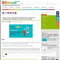 Retour sur le colloque de l'ESEN ESR : Penser les organisations éducatives à l'ère de la mobilité