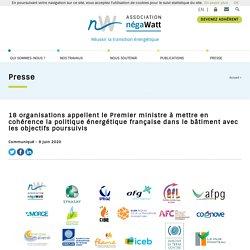 18 organisations appellent le Premier ministre à mettre en cohérence la politique énergétique française dans le bâtiment avec les objectifs poursuivis