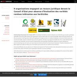 LA BREVE AGRICOLE 19/03/15 9 organisations engagent un recours juridique devant le Conseil d'Etat pour absence d'évaluation des variétés rendues tolérantes aux herbicides
