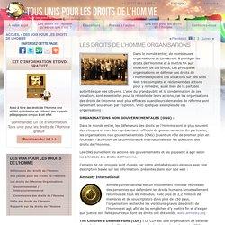 Le rôle des organisations non gouvernementales (ONG) dans la défense des droits de l'Hommme