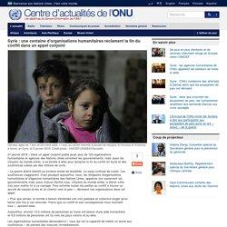 100 organisations humanitaires réclament la fin du conflit