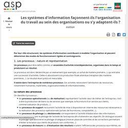 Les systèmes d'information façonnent-ils l'organisation du travail au sein des organisations ou s'y adaptent-ils ? - Réviser le cours - Sciences de gestion - Première STMG - Assistance scolaire personnalisée et gratuite - ASP