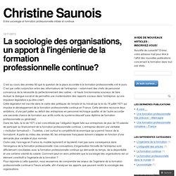 La sociologie des organisations, un apport à l'ingénierie de la formation professionnelle continue?