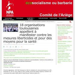 30-31 oct. 2020 - 18 organisations toulousaines appellent à manifester contre les mesures liberticides et pour des moyens pour la santé