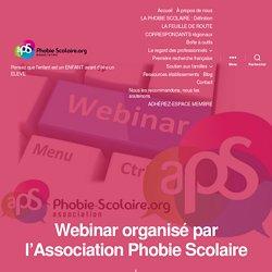 Webinar organisé par l'Association Phobie Scolaire – Association Phobie scolaire
