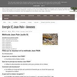 """Un """"bordel"""" organisé: Energie X) Jean Pain > Annexes"""