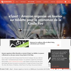 eSport : Amazon organise un tournoi sur tablette pour la promotion de la Kindle Fire - Pop culture