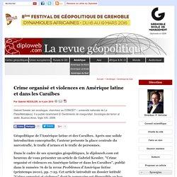Crime organisé et violences en Amérique latine et dans les Antilles
