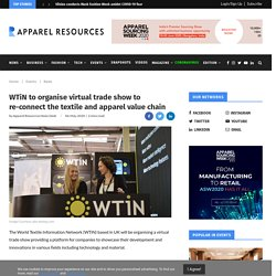 WTiN to organise virtual trade show to re-connect the textile and apparel value chain