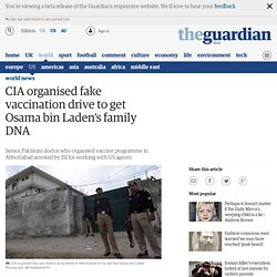 CIA organised fake vaccination drive to get Osama bin Laden's family DNA
