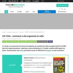 Vél' d'Hiv : comment a été organisée la rafle - Francetv Éducation