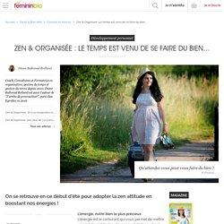 Zen & Organisée: Le temps est venu de se faire du bien…