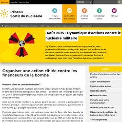 Organiser une action ciblée contre les financeurs de la bombe