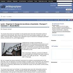 Lycée : Organiser le Voyage de nos élèves à Auschwitz : Pourquoi ? Comment ? - Nicole Mullier