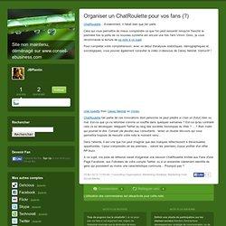 Organiser un ChatRoulette pour vos fans (?) - JBlog Pro, by JB P