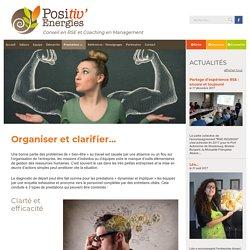 Organiser et clarifier – Positiv' Energies