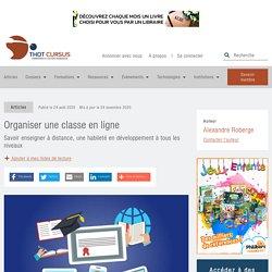 Organiser une classe en ligne - Thot Cursus