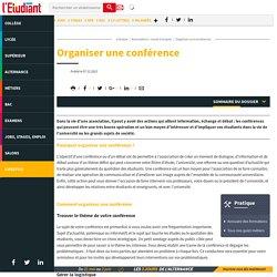 Organiser une conférence - L'Etudiant
