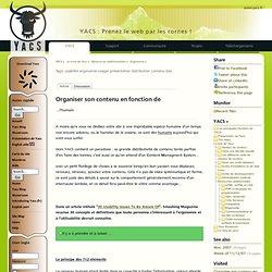 Organiser son contenu en fonction de - www.yacs.fr