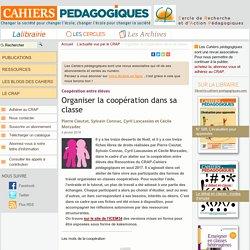 Organiser la coopération dans sa classe / Cahiers pédagogiques, janvier 2019