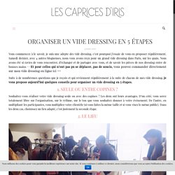 Organiser un vide dressing en 5 étapes - Les Caprices d'Iris, blog mode ParisLes Caprices d'Iris, blog mode Paris