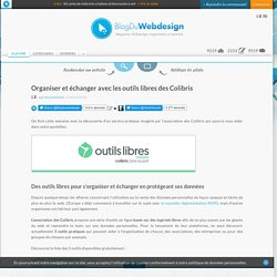 Organiser et échanger avec les outils libres des Colibris