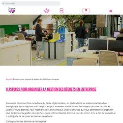 8 astuces pour organiser la gestion des déchets en entreprise - Happyloop
