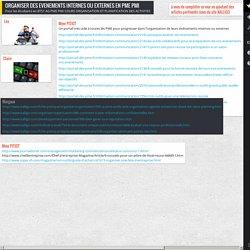 ORGANISER DES EVENEMENTS INTERNES OU EXTERNES EN PME PMI