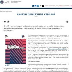 Organiser un exercice de gestion de crise cyber