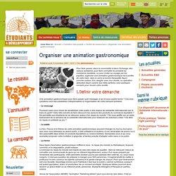 Organiser une animation gastronomique / Etudiant et développement