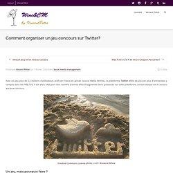 Organiser un jeu concours sur TwitterVincent