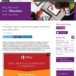 Comment mieux s'organiser et gagner du temps avec Office 365 ?