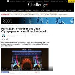 Paris 2024: organiser des Jeux Olympiques en vaut-il la chandelle?